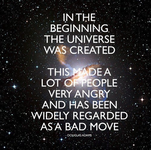 douglas-adams-in-the-beginning-the-universe-was-created